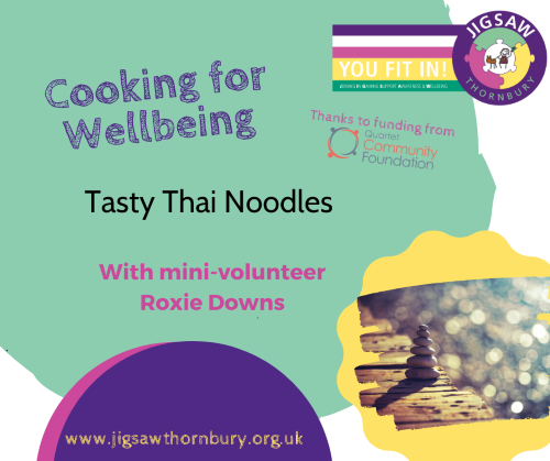 Virtual JIGSAW Treat Tuesday – Cooking with the kids: Tasty Thai Noodles
