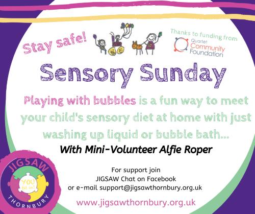 Virtual JIGSAW Sensory Sunday – Playing with bubbles