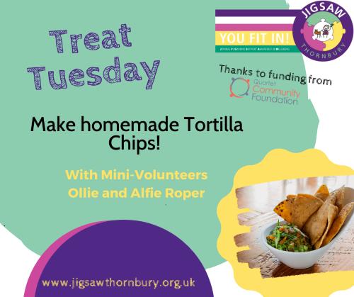 Virtual JIGSAW Treat Tuesday – Homemade Tortilla Chips